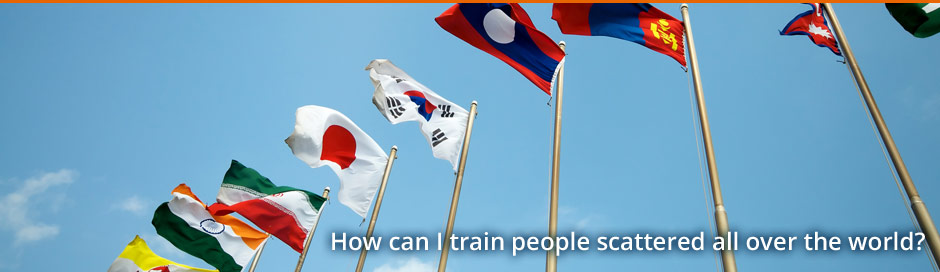 How can I train people scattered all over the world?