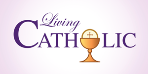 Living Catholic Online Course