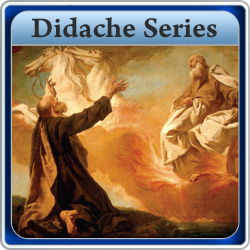 Didache Series